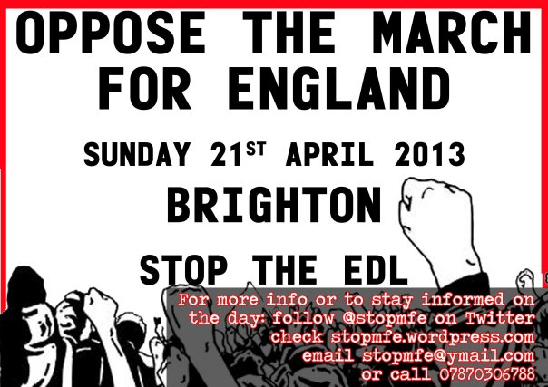 OPPOSE THE MARCH FOR ENGLAND